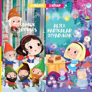 2 Hikaye 1 Kitap: Pamuk Prenses-Alice Harikalar Diyarında