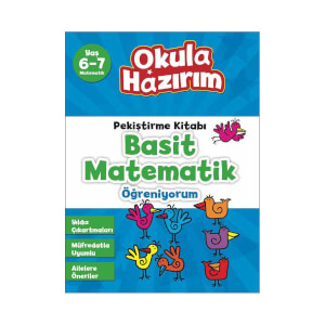 Okula Hazırım 9 Basit Matematik 6-7 Yaş