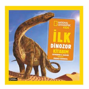 National Geographic Kids İlk Dinozor Kitabım