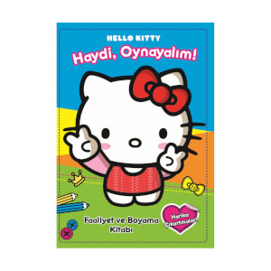 Hello Kitty Haydi Oynayalım Faaliyet ve Boyama Kitabı