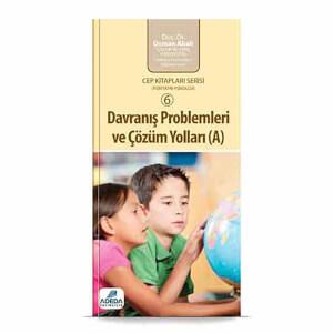 Davranış Problemleri ve Çözüm Yolları (A) Cep Kitabı
