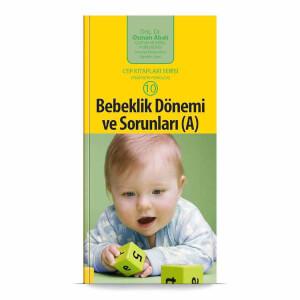 Bebeklik Dönemi ve Sorunları (A) Cep Kitabı