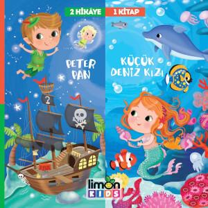 2 Hikaye 1 Kitap: Peter Pan-Küçük Deniz Kızı