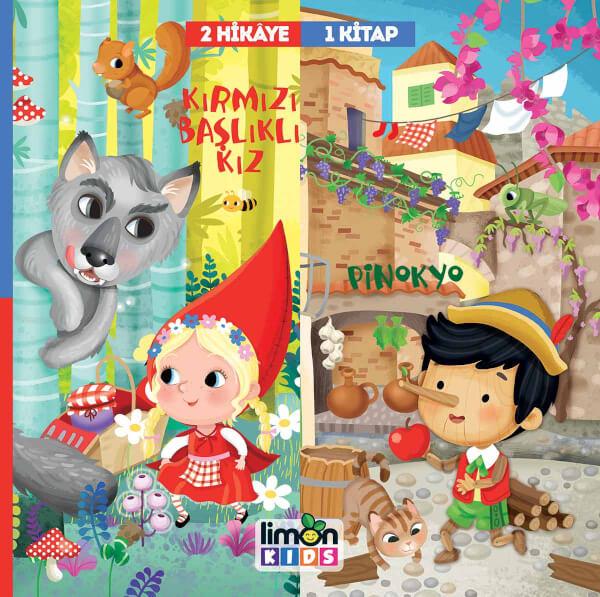2 Hikaye 1 Kitap: Kırmızı Başlıklı Kız-Pinokyo