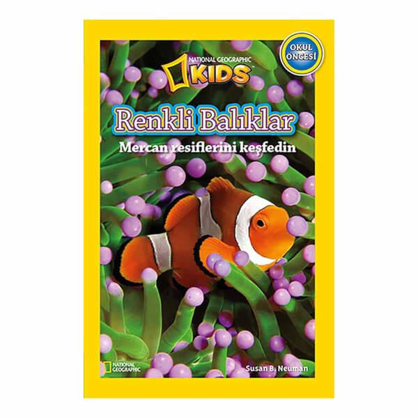 National Geographic Kids Okul Öncesi Renkli Balıklar