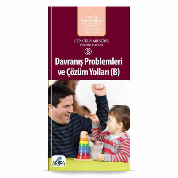 Davranış Problemleri ve Çözüm Yolları (B) Cep Kitabı